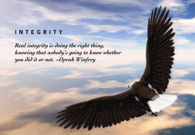 """People of integrity expect to be believed and when they're not they let time  prove them right"""